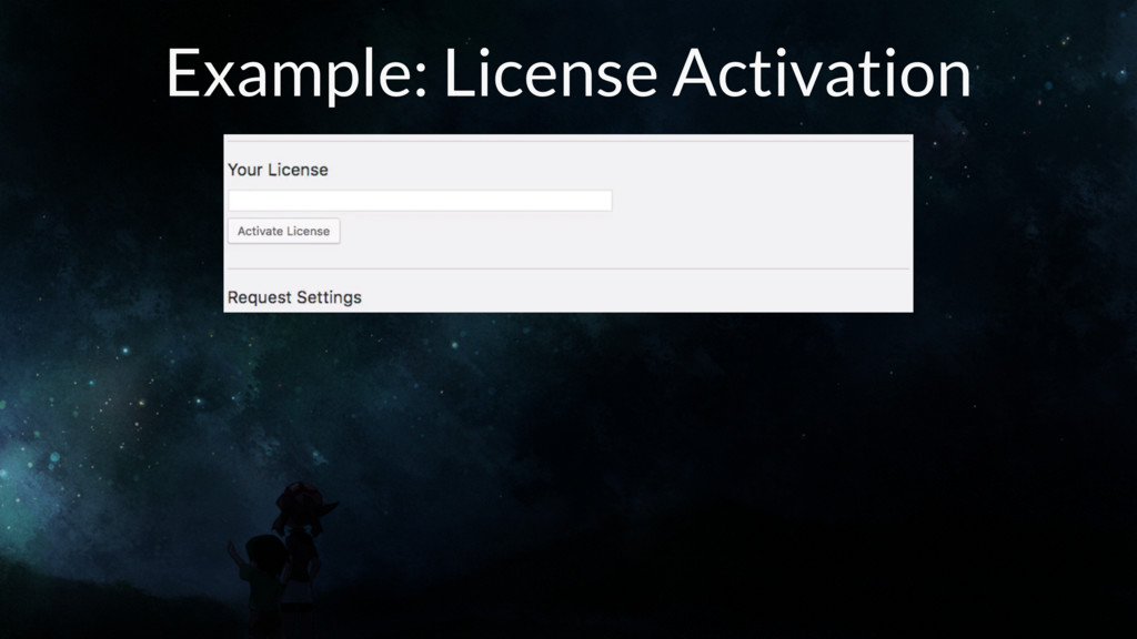 Example: License Activation