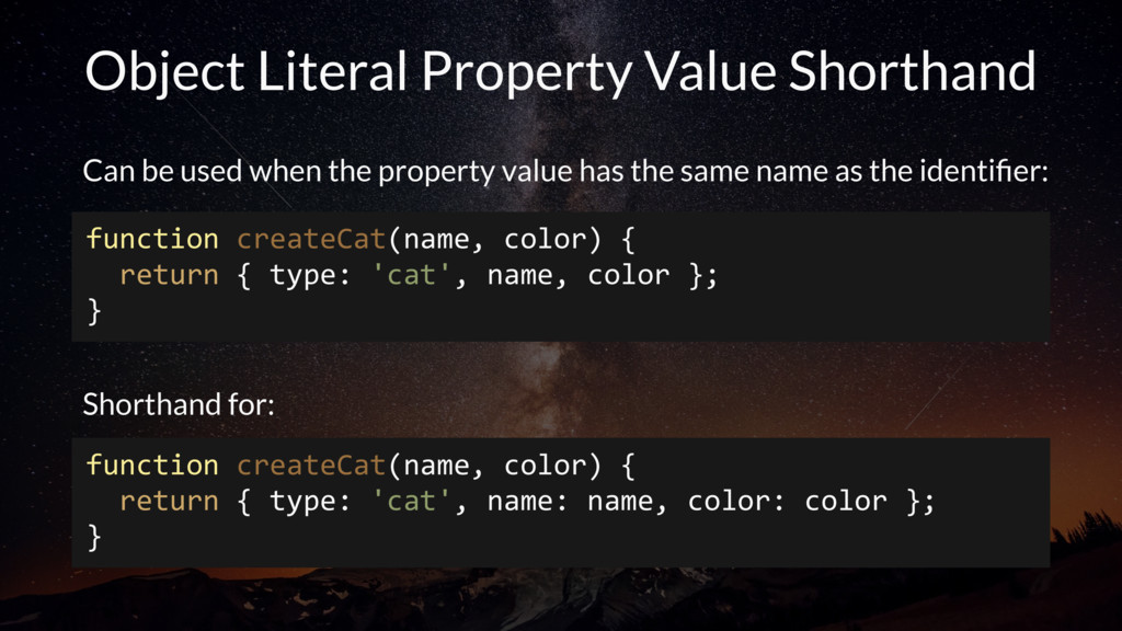 Object Literal Property Value Shorthand Can be ...