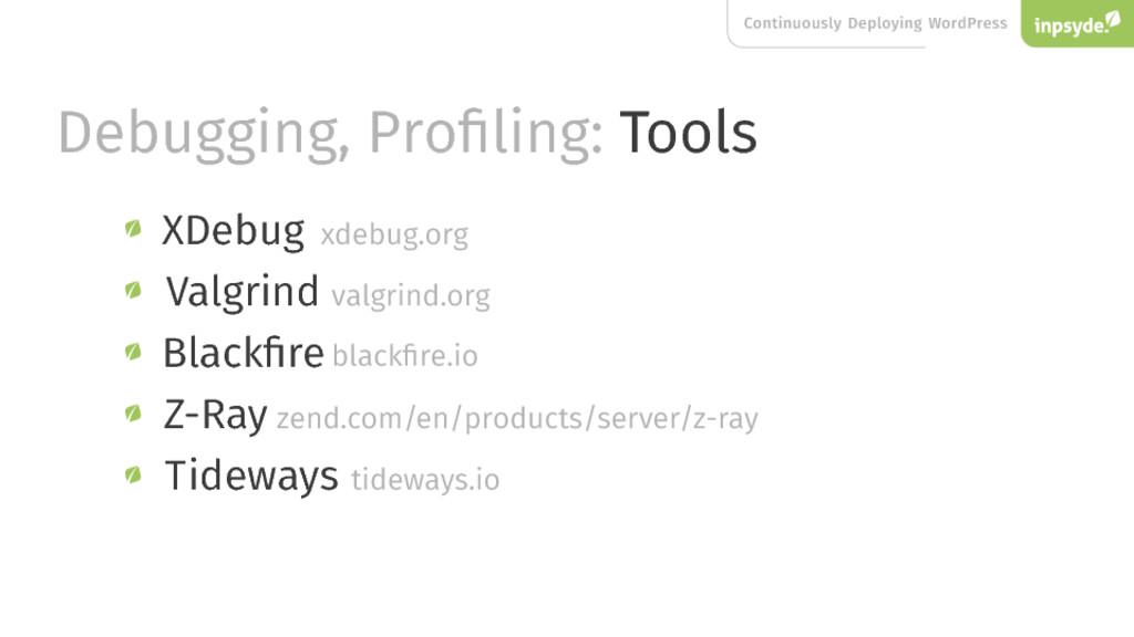 Continuously Deploying WordPress Debugging, Pro...