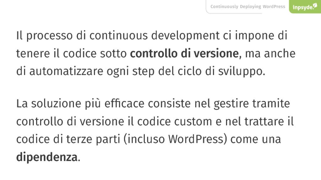 Continuously Deploying WordPress Il processo di...