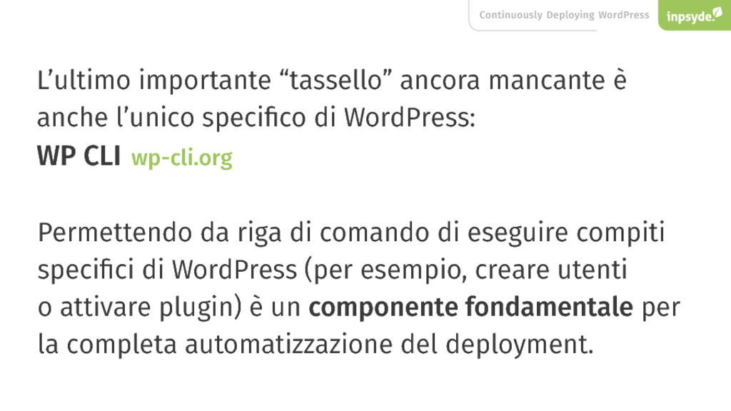 Continuously Deploying WordPress L'ultimo impor...