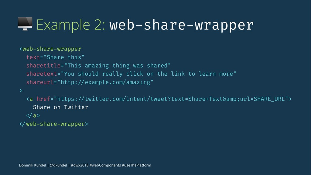 ! Example 2: web-share-wrapper <web-share-wrapp...