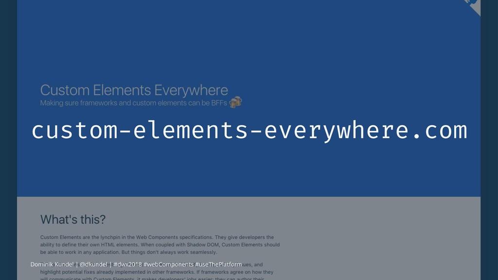 custom-elements-everywhere.com Dominik Kundel  ...