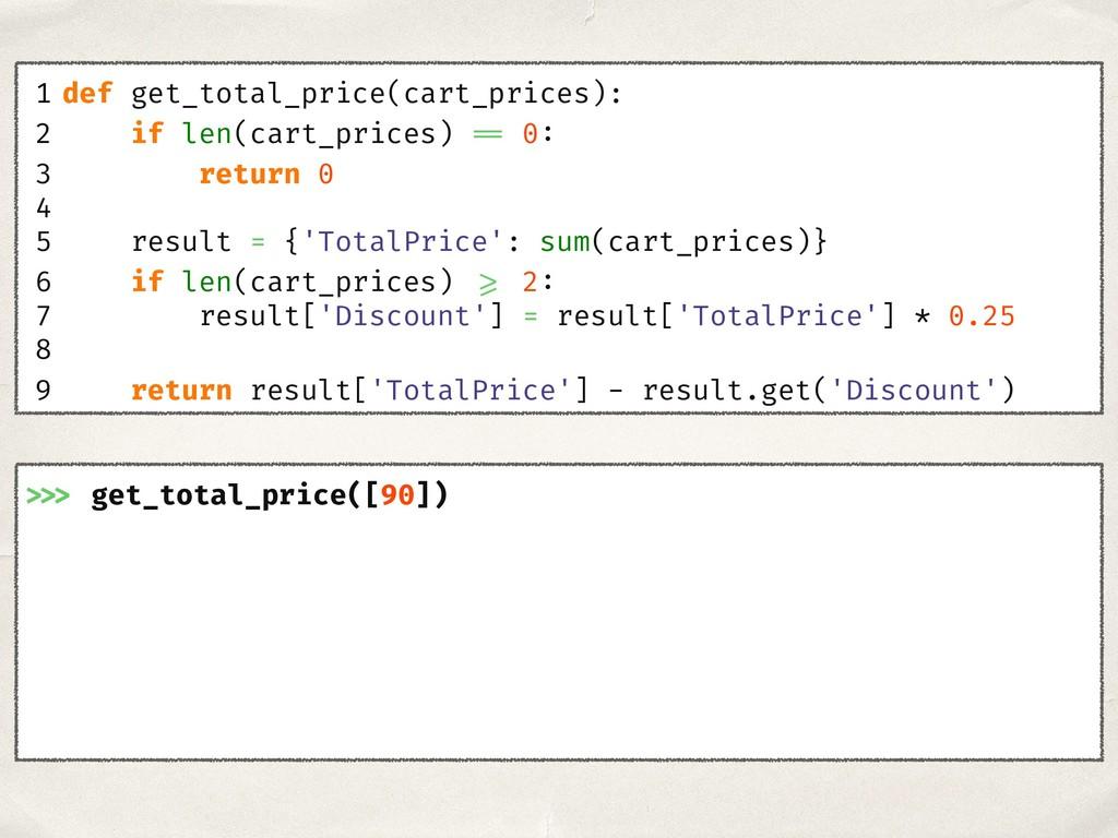>>> get_total_price([90]) 1 def get_total_price...