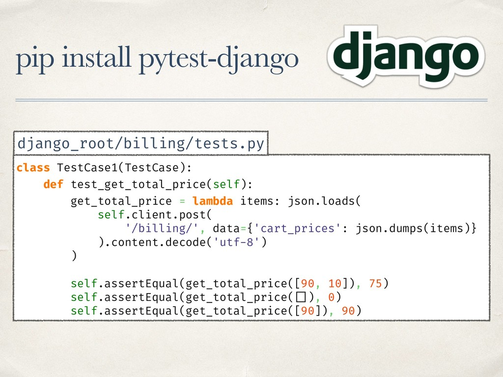 pip install pytest-django class TestCase1(TestC...