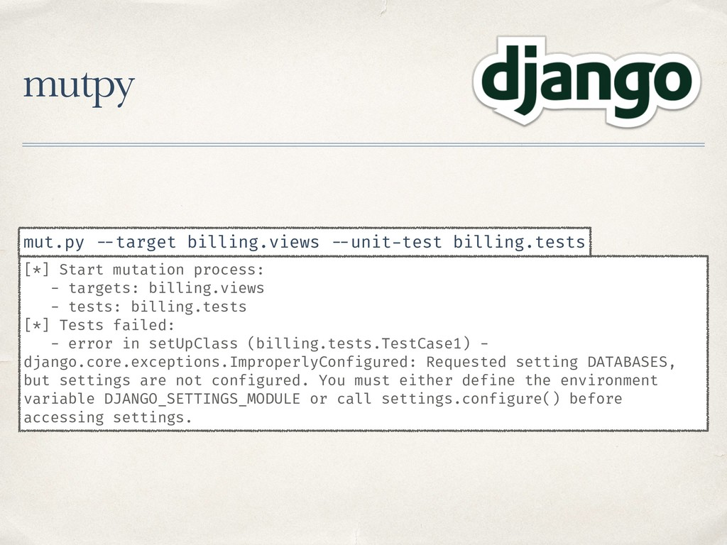 mutpy [*] Start mutation process: - targets: bi...