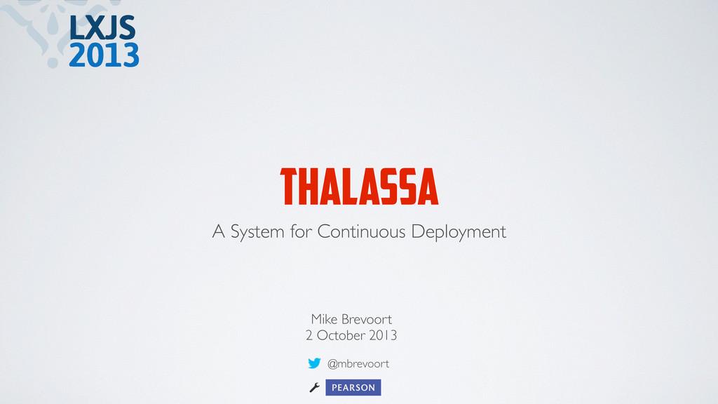 THALASSA A System for Continuous Deployment Mik...