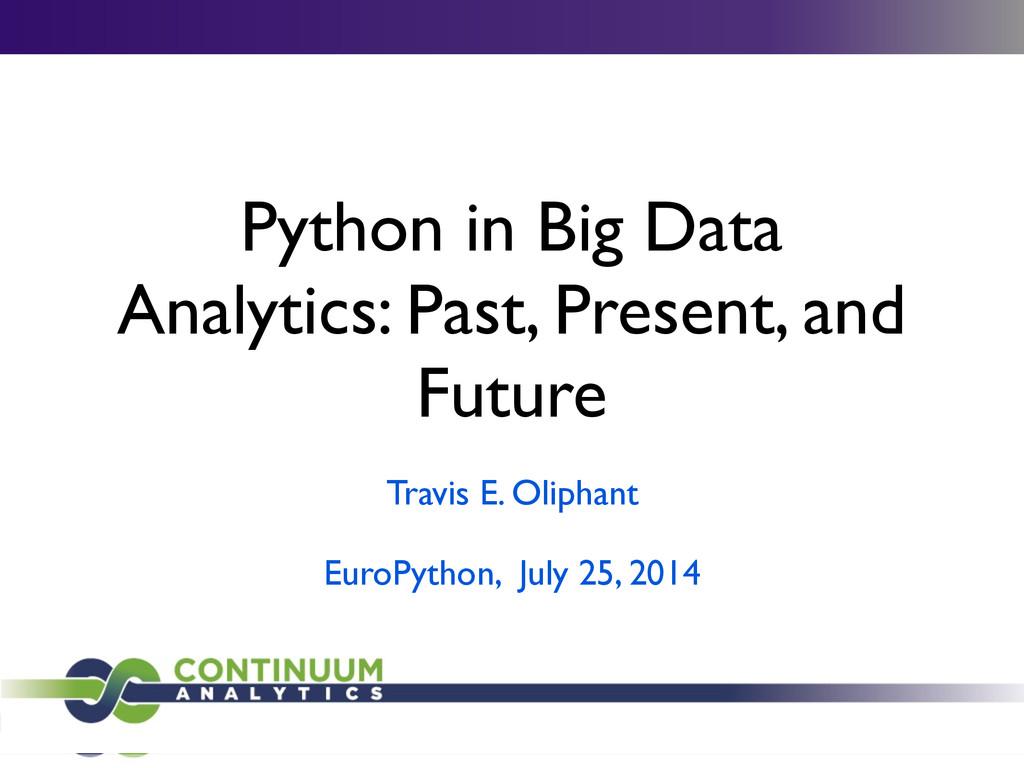Python in Big Data Analytics: Past, Present, an...