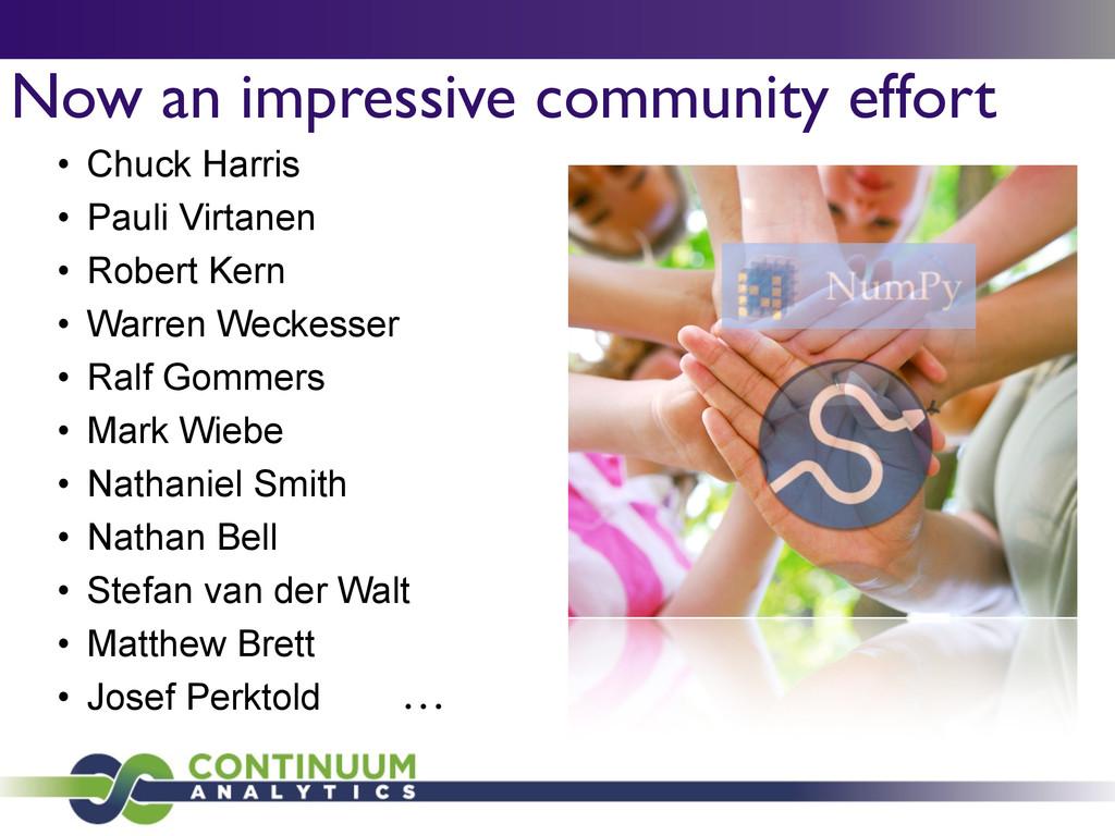 Now an impressive community effort • Chuck Harr...