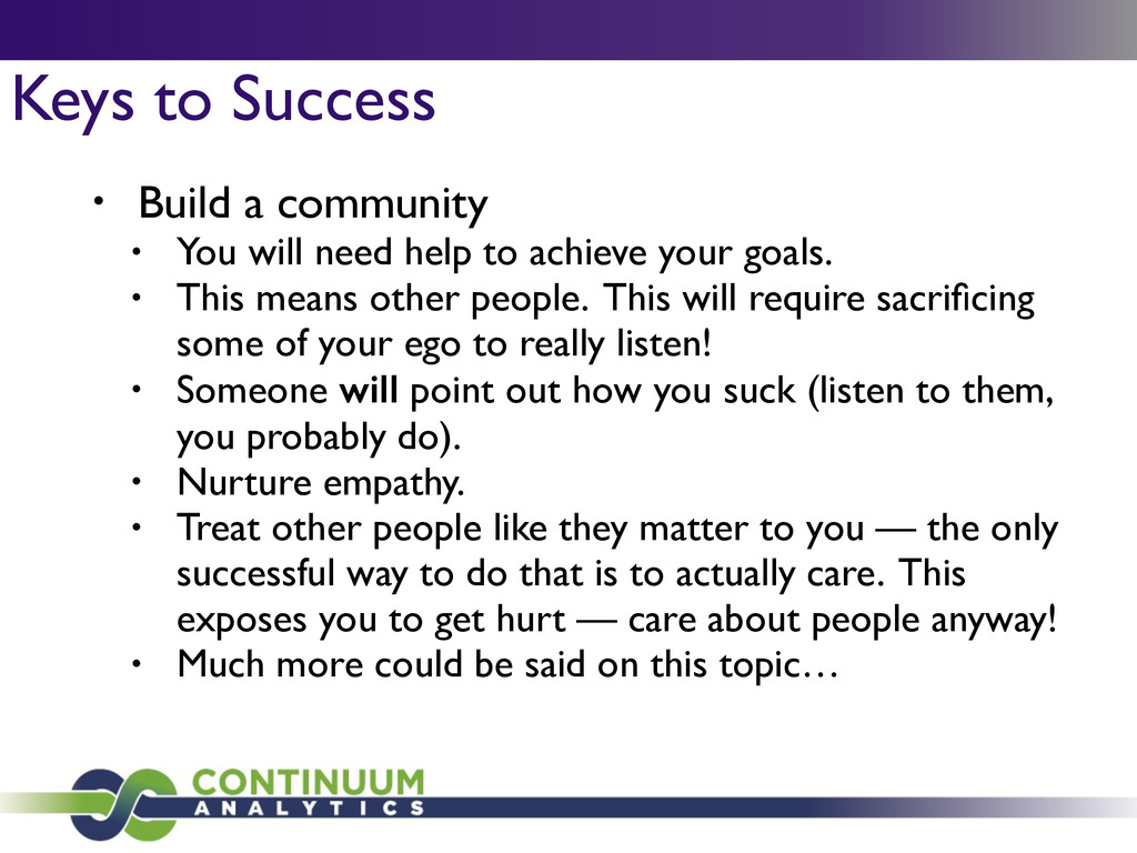 Keys to Success • Build a community  • You wi...