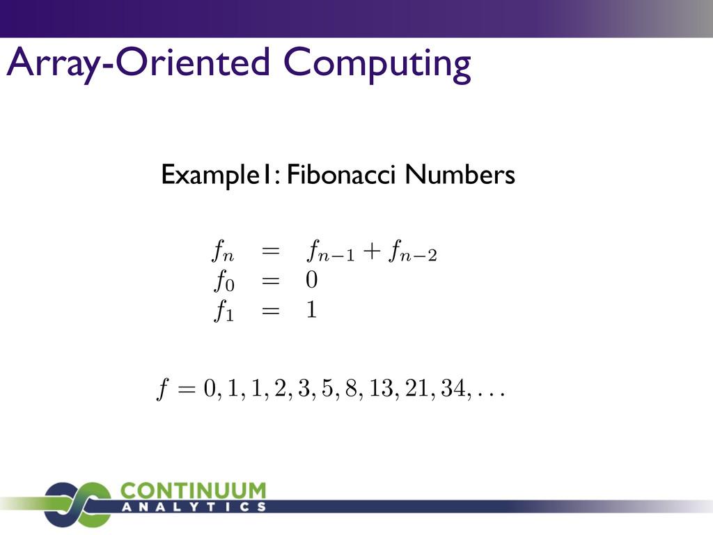 Array-Oriented Computing Example1: Fibonacci Nu...