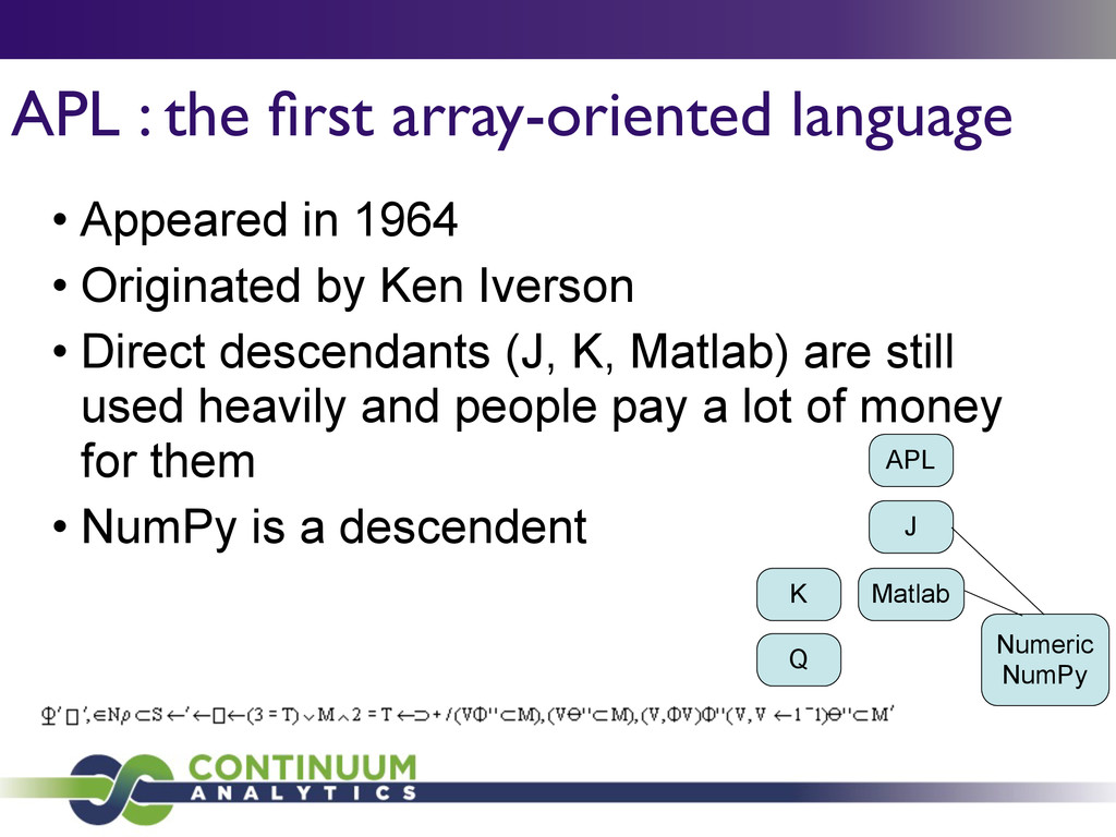 APL : the first array-oriented language • Appear...