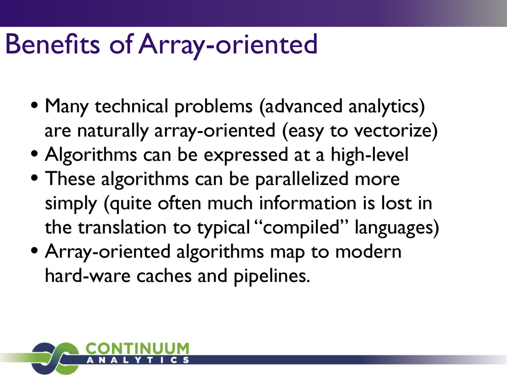Benefits of Array-oriented • Many technical prob...