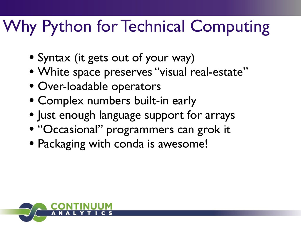 Why Python for Technical Computing • Syntax (it...