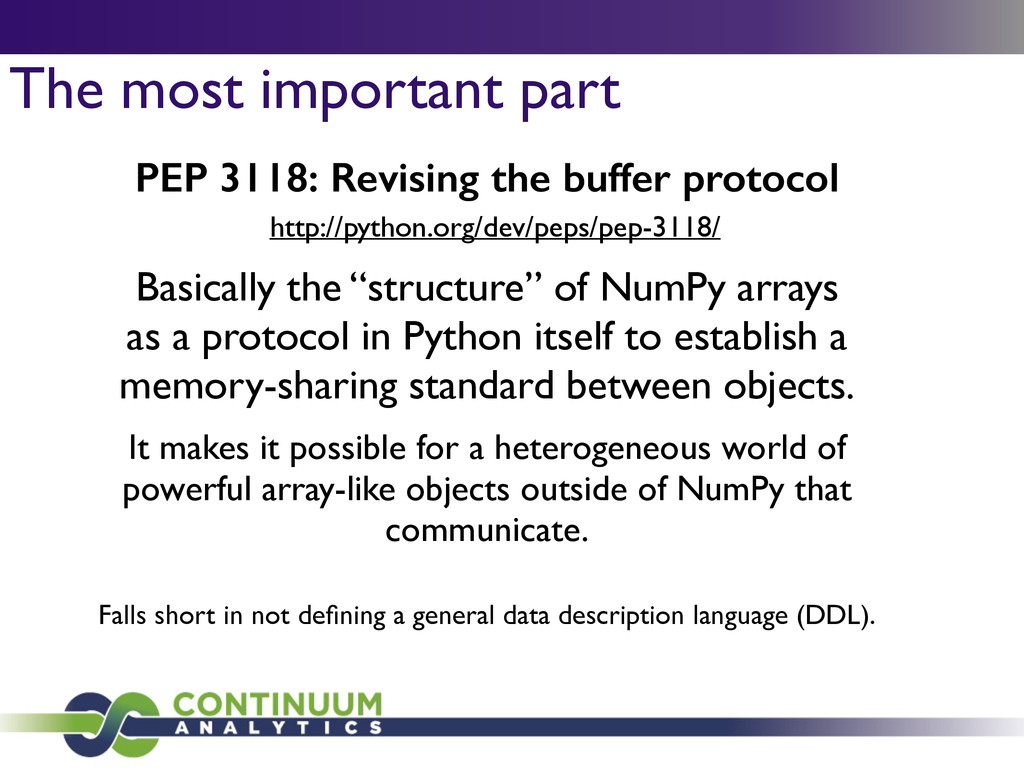 The most important part PEP 3118: Revising the ...