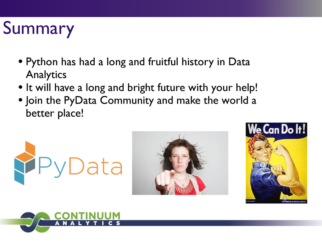 Summary • Python has had a long and fruitful hi...