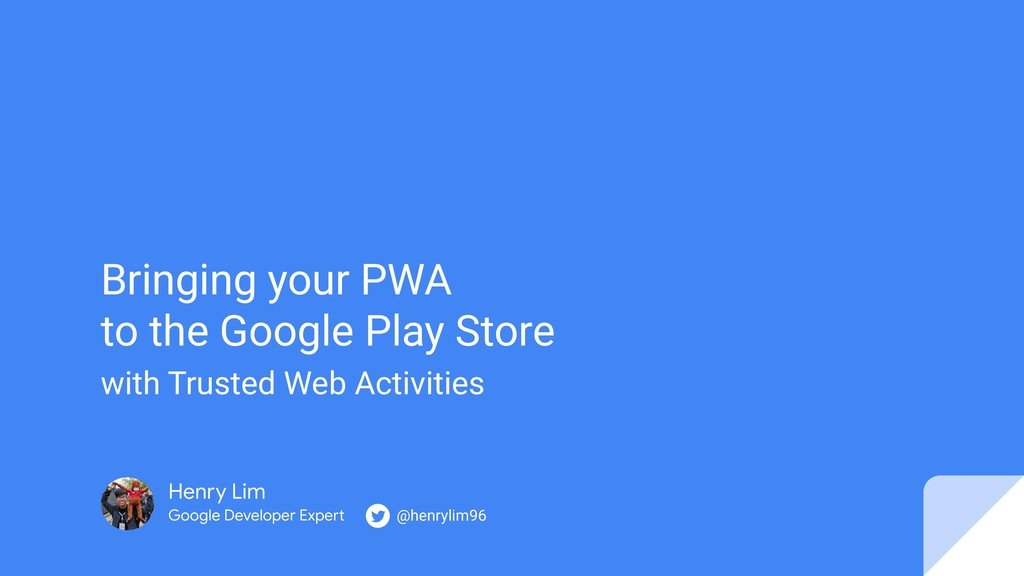 Bringing your PWA to the Google Play Store with...