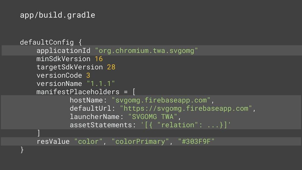app/build.gradle defaultConfig { applicationId ...