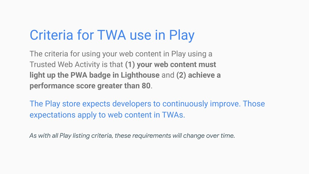 Criteria for TWA use in Play The Play store exp...