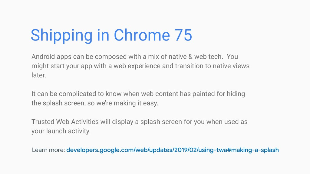Shipping in Chrome 75 Android apps can be compo...