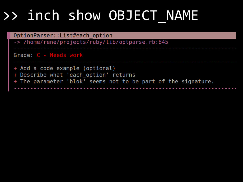 >> inch show OBJECT_NAME
