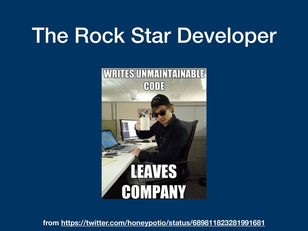 The Rock Star Developer from https://twitter.co...