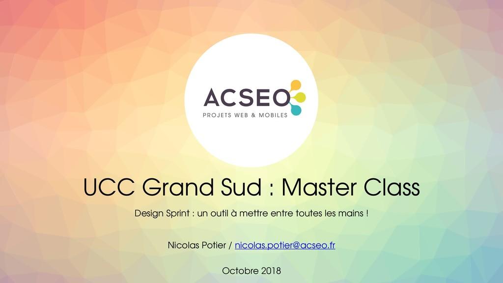 UCC Grand Sud : Master Class Design Sprint : un...