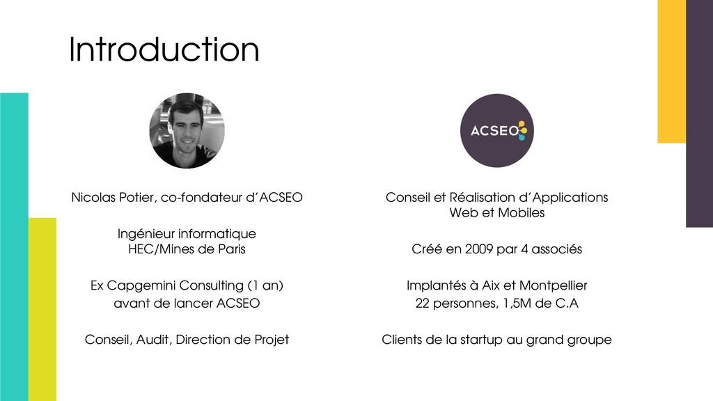 Introduction Nicolas Potier, co-fondateur d'ACS...