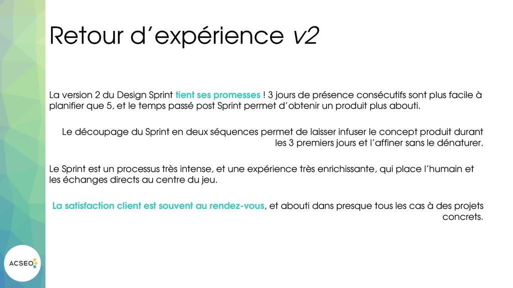 Retour d'expérience v2 La version 2 du Design S...