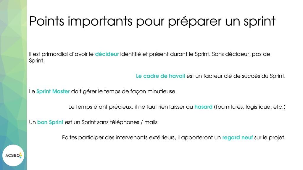 Points importants pour préparer un sprint Il es...