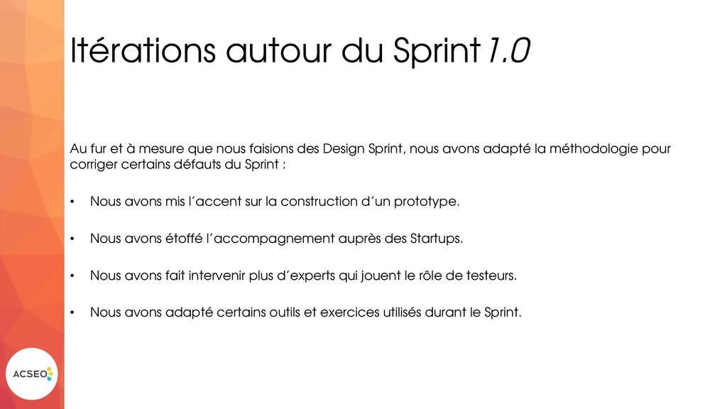 Itérations autour du Sprint1.0 Au fur et à mesu...
