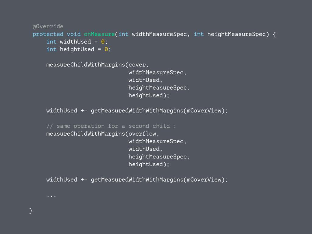 @Override protected void onMeasure(int widthMea...