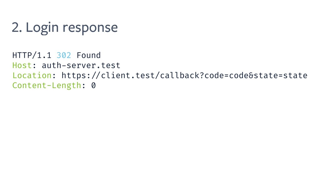 2. Login response HTTP/1.1 302 Found Host: auth...