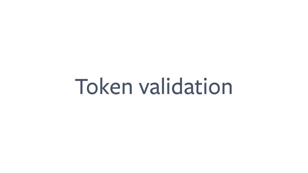 Token validation