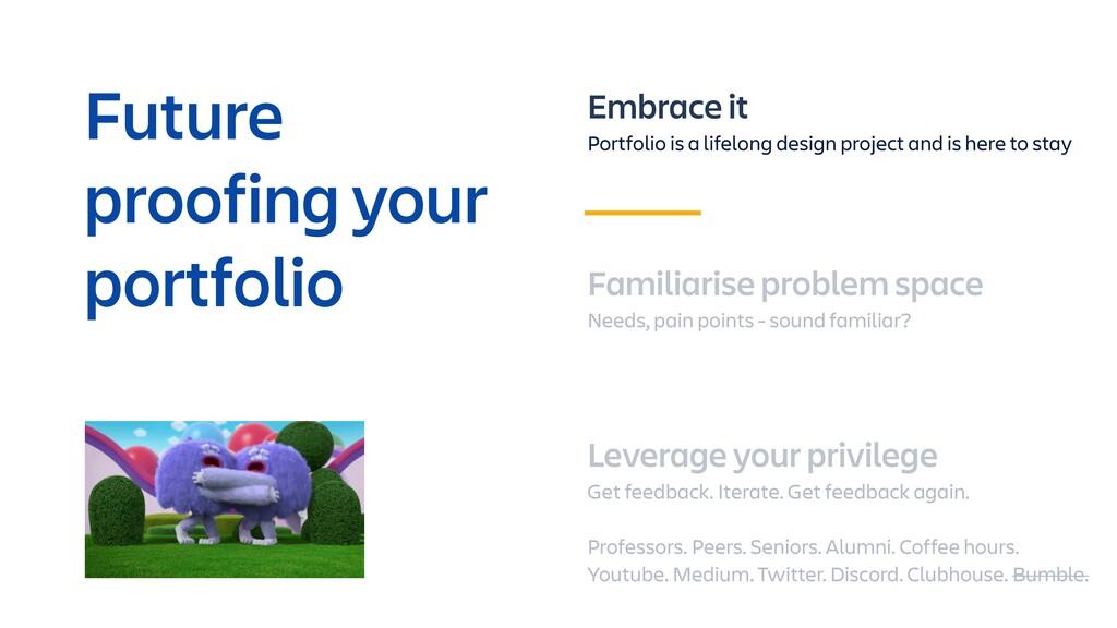 Embrace it Portfolio is a lifelong design proje...