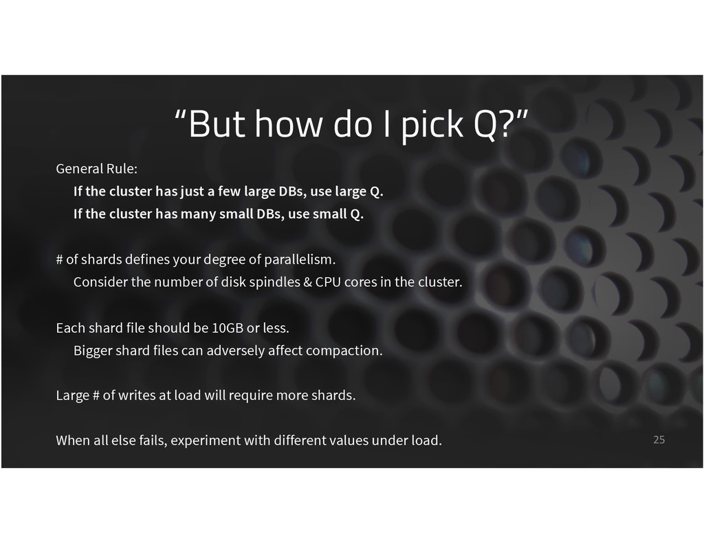 """But how do I pick Q?"" 25 General Rule: If the ..."