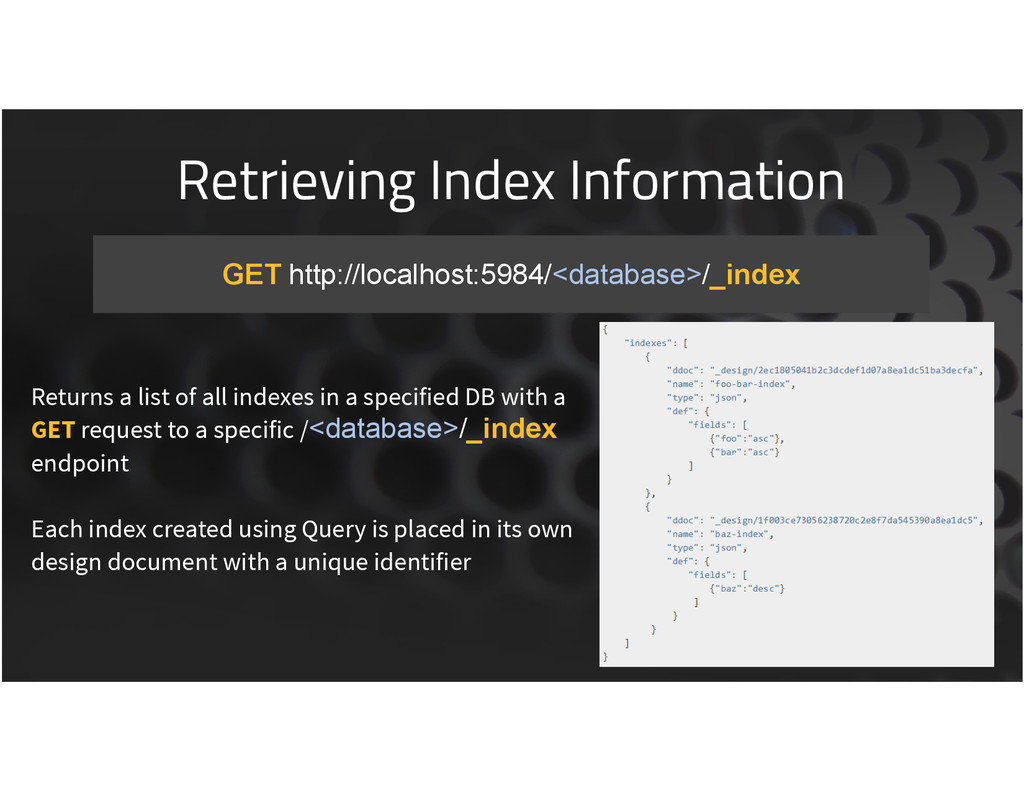 Retrieving Index Information 37 GET http://loca...