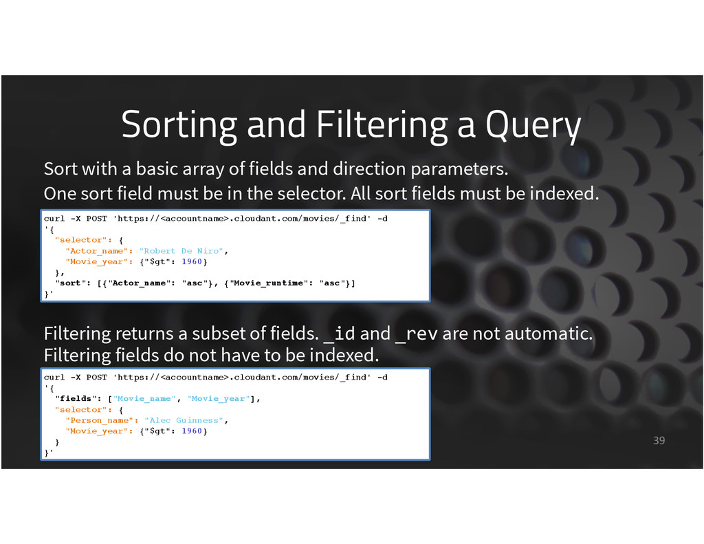 Sorting and Filtering a Query 39 Filtering retu...