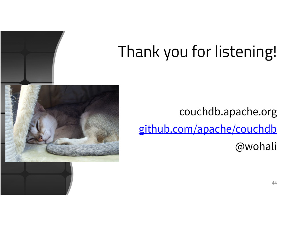 Thank you for listening! couchdb.apache.org git...