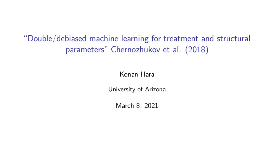 """""""Double/debiased machine learning for treatment..."""