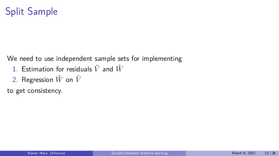 Split Sample We need to use independent sample ...