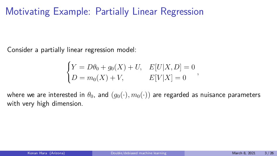 Motivating Example: Partially Linear Regression...