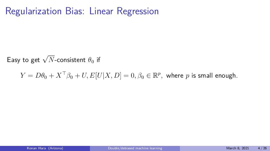 Regularization Bias: Linear Regression Easy to ...