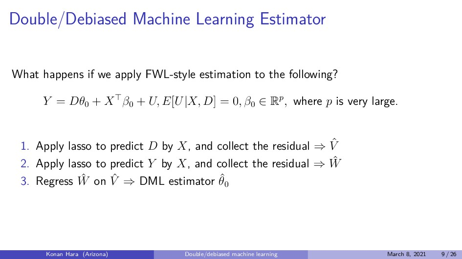 Double/Debiased Machine Learning Estimator What...