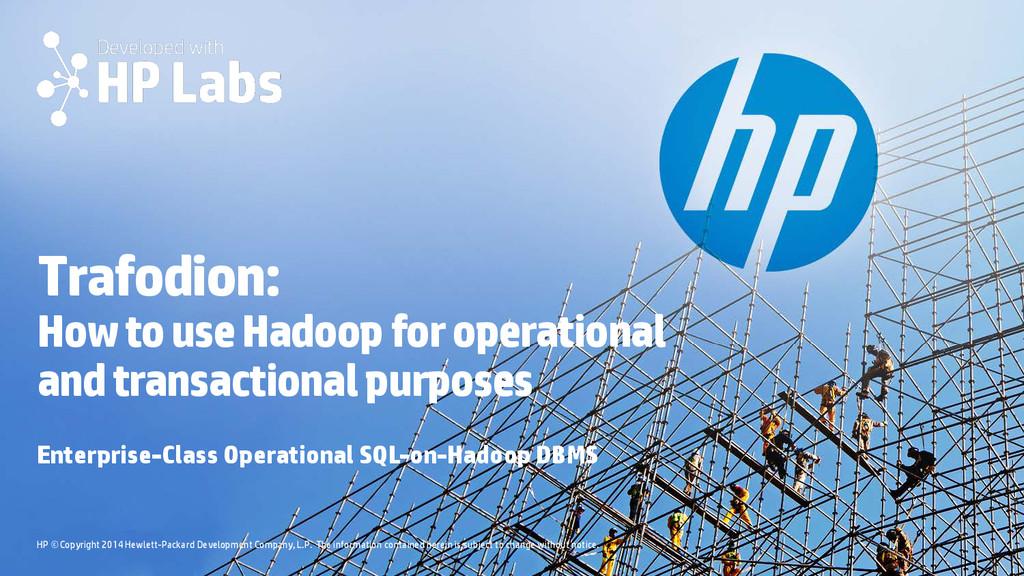 HP © Copyright 2014 Hewlett-Packard Development...