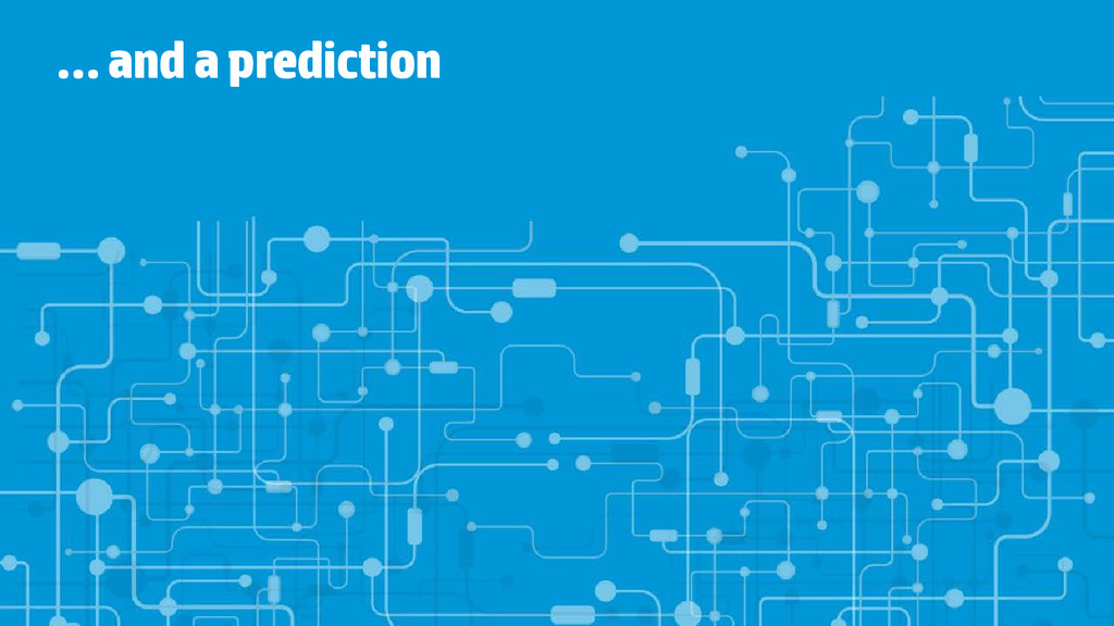 … and a prediction