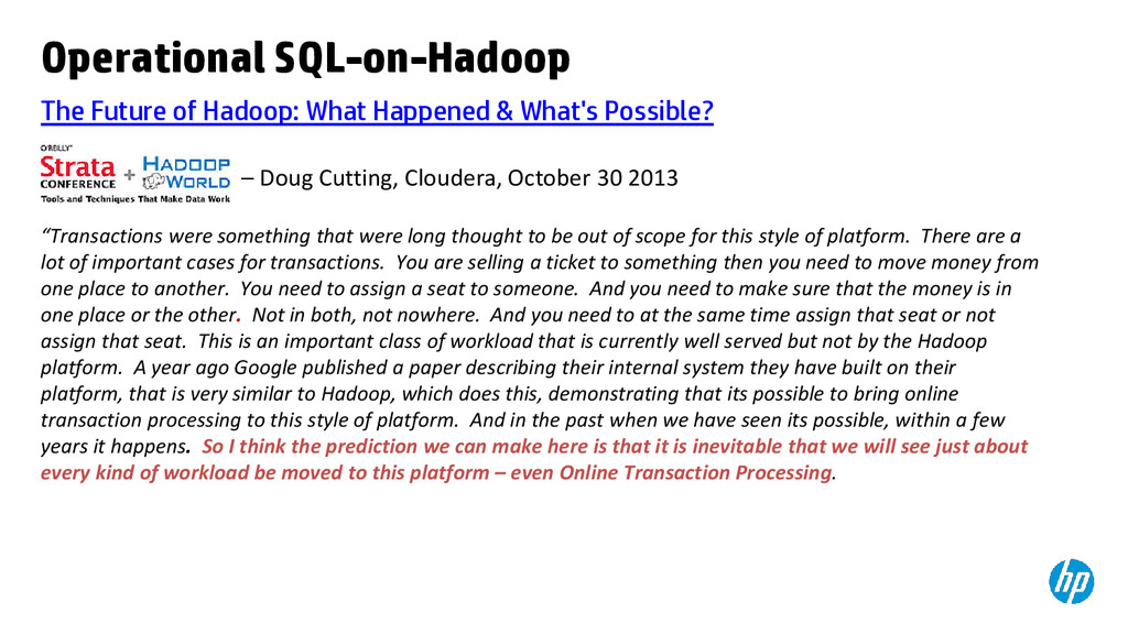 The Future of Hadoop: What Happened & What's Po...