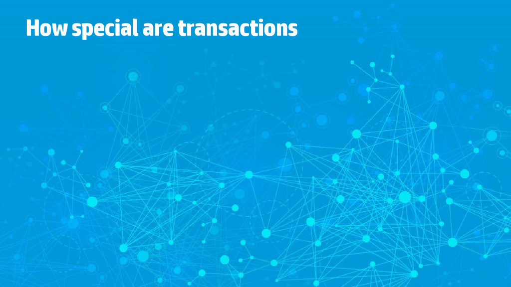 How special are transactions