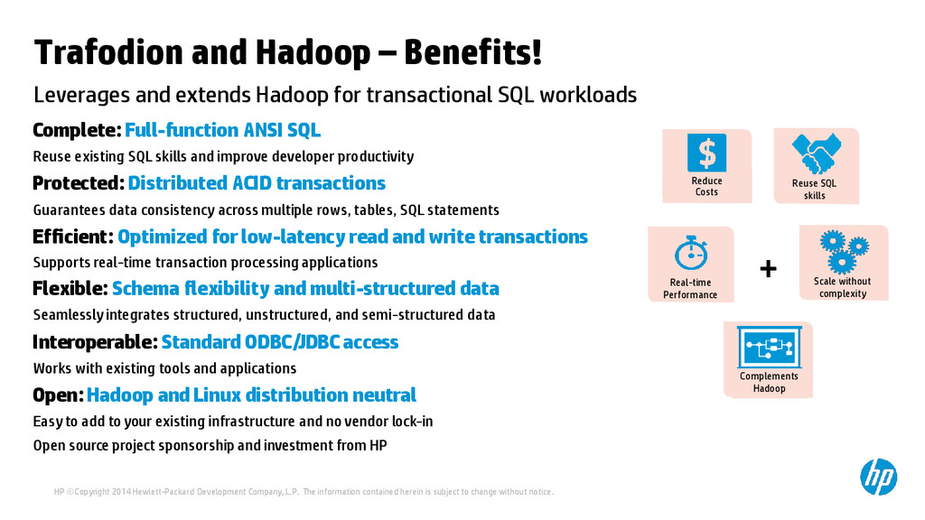 Trafodion and Hadoop – Benefits! Leverages and ...