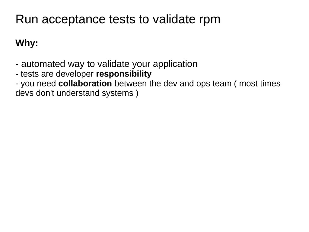 Run acceptance tests to validate rpm Run accept...